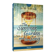 NEW RELEASE ALERT! The Summer Garden and The Song: Harvest by N.W. Young