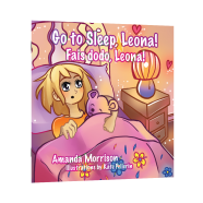 "NEW RELEASE ALERT! ""Go to Sleep, Leona!"" by Amanda Morrison"