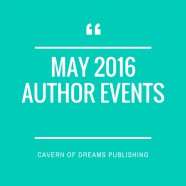 MAY 2016 AUTHOR EVENTS!