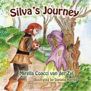 "NEW RELEASE ALERT! ""Silva's Journey"" by Mirella Coacci van der Zyl"