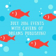 JULY EVENTS and APPEARANCES!
