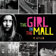 "NEW RELEASE ALERT! ""The Girl in The Mall"" by R. Jetleb"